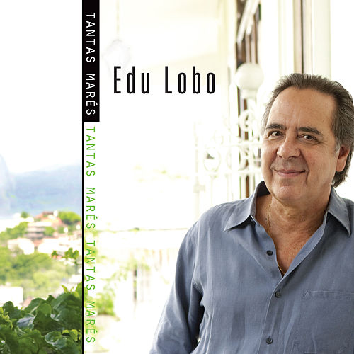 Play & Download Tantas Marés by Edu Lobo | Napster