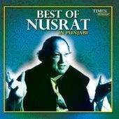 Play & Download Best of Nusrat in Punjabi by Nusrat Fateh Ali Khan | Napster