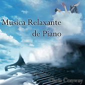 Play & Download Musica Relaxante de Piano by Chris Conway | Napster