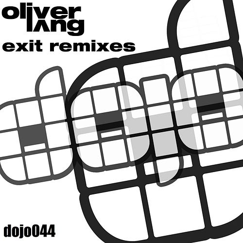 Play & Download Exit (Remixes) by Oliver Lang | Napster