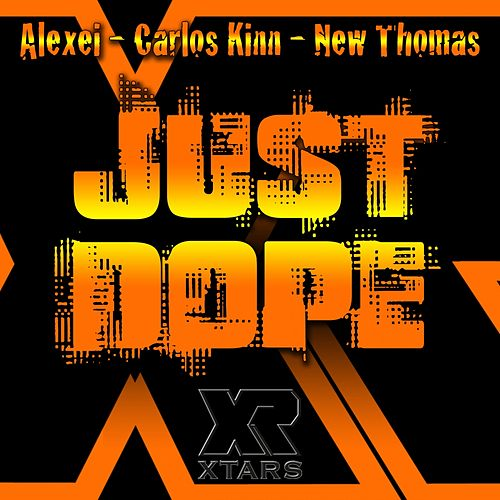 Play & Download Just Dope by Alexei | Napster