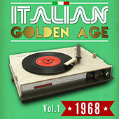 Play & Download Italian Golden Age 1968 Vol. 1 by Various Artists | Napster
