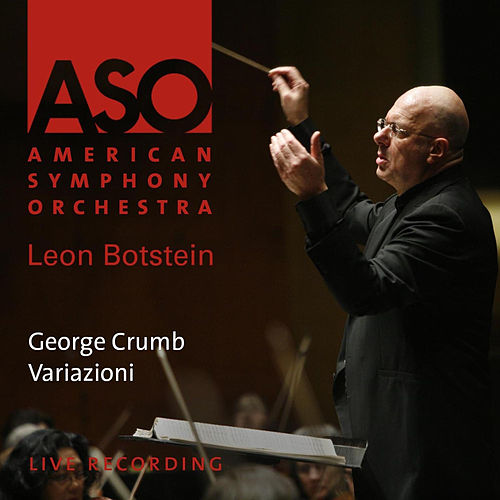 Play & Download Crumb: Variazioni by Leon Botstein | Napster