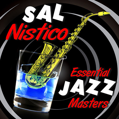 Play & Download Essential Jazz Masters by Sal Nistico | Napster
