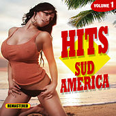 Play & Download Hits Sudamerica - Vol. 1 by Various Artists | Napster