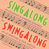 Sing Along with Jonathan & Darlene Edwards/ Swing Along with Jo Stafford and Paul Weston by Jo Stafford