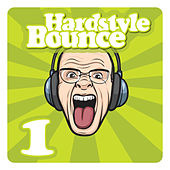 Hardstyle Bounce, Vol. 1 by Various Artists