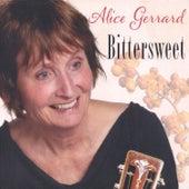 Bittersweet by Alice Gerrard