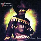 Play & Download Shaman's Breath by Professor Trance & The... | Napster