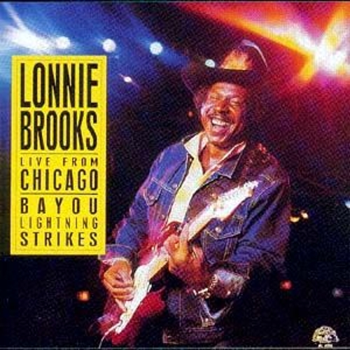 Play & Download Live From Chicago by Lonnie Brooks | Napster