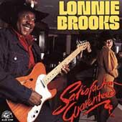 Play & Download Satisfaction Guaranteed by Lonnie Brooks | Napster