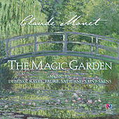 Monet: The Magic Garden by Various Artists