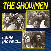 Come pioveva... by The Showmen