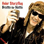 Play & Download Brutto für Netto by GEIER STURZFLUG | Napster