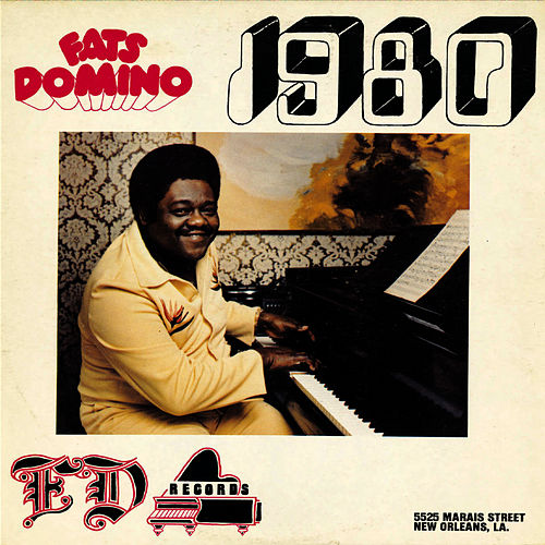1980 by Fats Domino