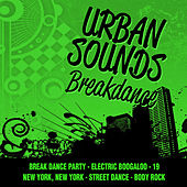 Urban Sounds-Breakdance by Various Artists