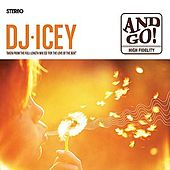 Play & Download And Go! by DJ Icey | Napster