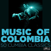 Play & Download Music of Colombia: 50 Cumbia Classics by Various Artists | Napster