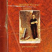 Perspectives by Mitchel Forman