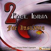 For Instance by 2Face
