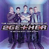 Play & Download The Hardest Part Of Breaking Up (Is Getting Back Your Stuff) by 2Gether | Napster