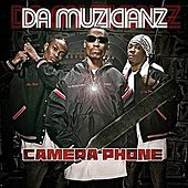 Play & Download Camera Phone by Da Muzicianz | Napster