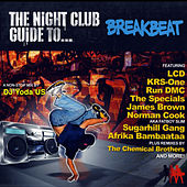 Clubber's Guide to Breakbeat by DJ Yoda