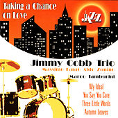 Taking A Chance On Love by Jimmy Cobb