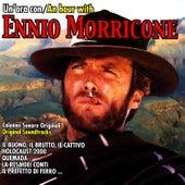 Play & Download Un' Ora Con Ennio Morricone by Ennio Morricone | Napster
