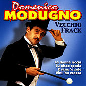 Play & Download Vecchio Frack by Domenico Modugno | Napster