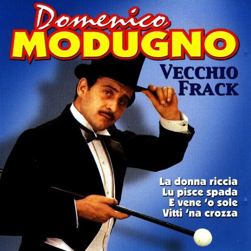 Play & Download Vecchio Frack by Domenico Modugno | Napster