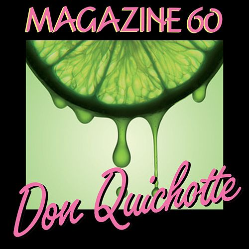 Don Quichotte (TV Edit) by Magazine 60