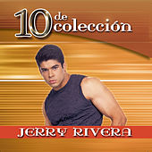 10 De Coleccion by Jerry Rivera