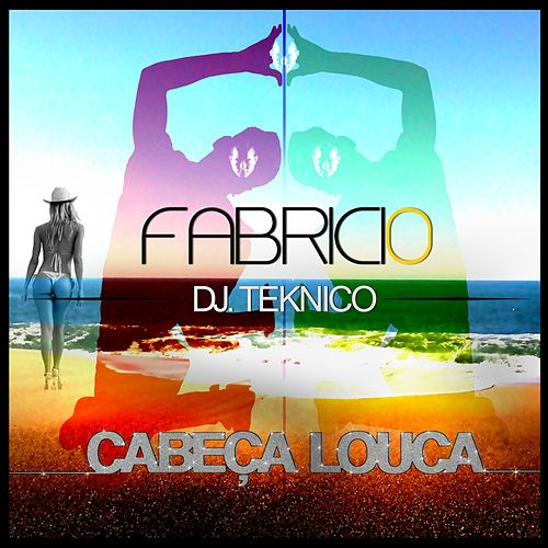 Play & Download Cabeça Louca by Fabricio | Napster
