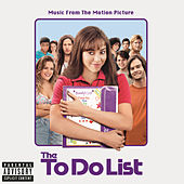 Play & Download Music From The Motion Picture The To Do List by Various Artists | Napster
