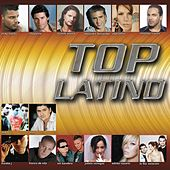 Play & Download Top Latino by Various Artists | Napster