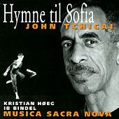 Play & Download Hymn To Sophia (Hymne Til Sofia) by John Tchicai | Napster