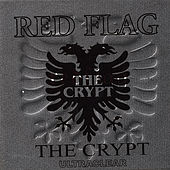 Play & Download The Crypt by Red Flag | Napster