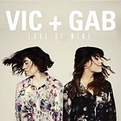 Play & Download Love of Mine by Vic and Gab | Napster