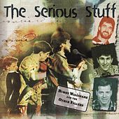 The Serious Stuff by Buddy Wasisname