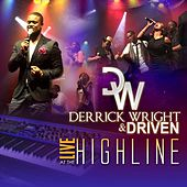 Derrick Wright & Driven Live at the Highline by Derrick Wright