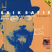 Satie: Complete Piano Works, Vol. 5 by Various Artists
