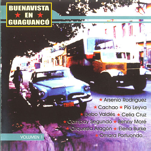 Play & Download Buenavista en Guaguancó Vol. 1 by Various Artists | Napster