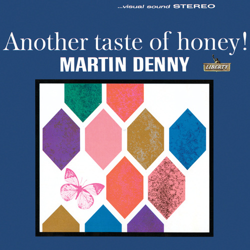 Play & Download Another Taste Of Honey by Martin Denny | Napster