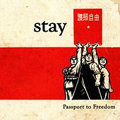 Play & Download Passport to Freedom by Stay | Napster