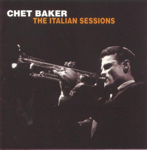 The Italian Sessions by Chet Baker