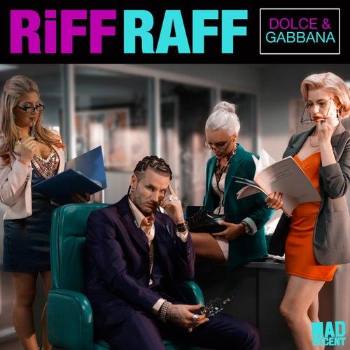 Play & Download Dolce & Gabbana by Riff Raff | Napster