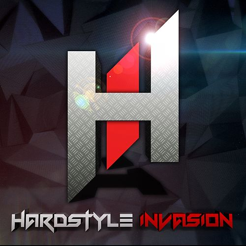Play & Download Hardstyle Invasion by Various Artists | Napster