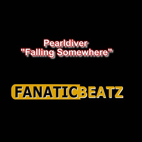 Play & Download Falling Somewhere by Pearldiver | Napster