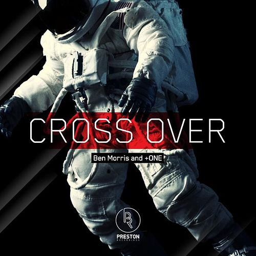 Cross Over EP by Ben Morris